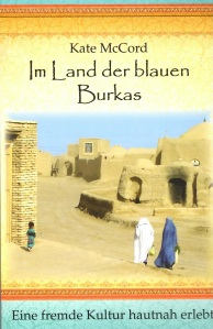 German Translation In the Land of Blue Burqas by Kate McCord