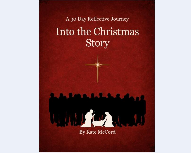 Published Booklet - Into the Christmas Story by Kate McCord