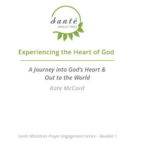 Published Booklet - Experiencing the Heart of God by Kate McCord